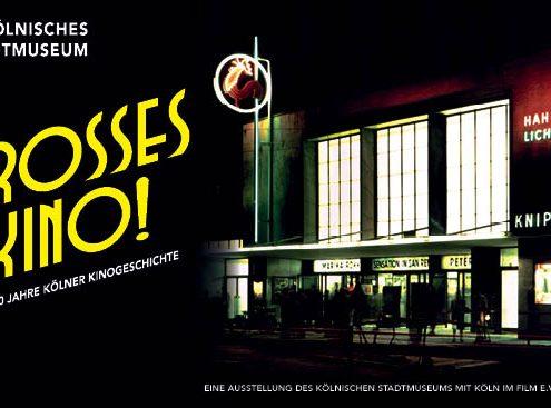 """Plakat zur Ausstellung """"Großes Kino!"""""""